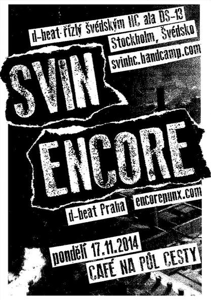 17.11.2014. - Praha - CAFÉ NA PŮL CESTY - with : SVIN (SWE)
