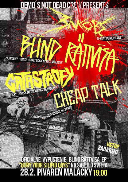 28.2.2015 - Malacky (SK) - Piváreň - with : BLIND RÄTTVISA, CATASTROFY, CHEAP TALK