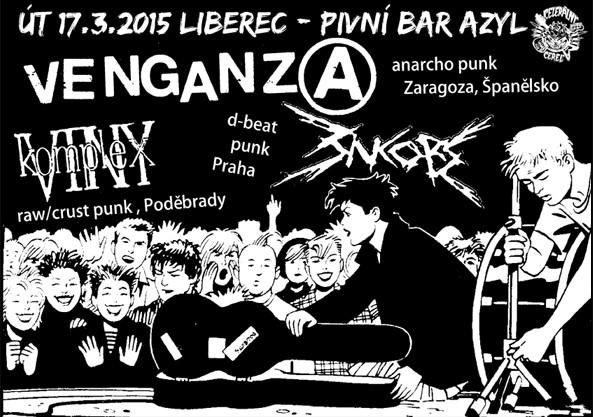 17.3.2015 - Liberec - with : Venganza, Komplex Viny